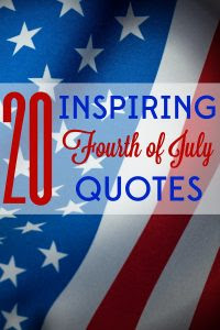 20 Inspiring Quotes For The Fourth Of July