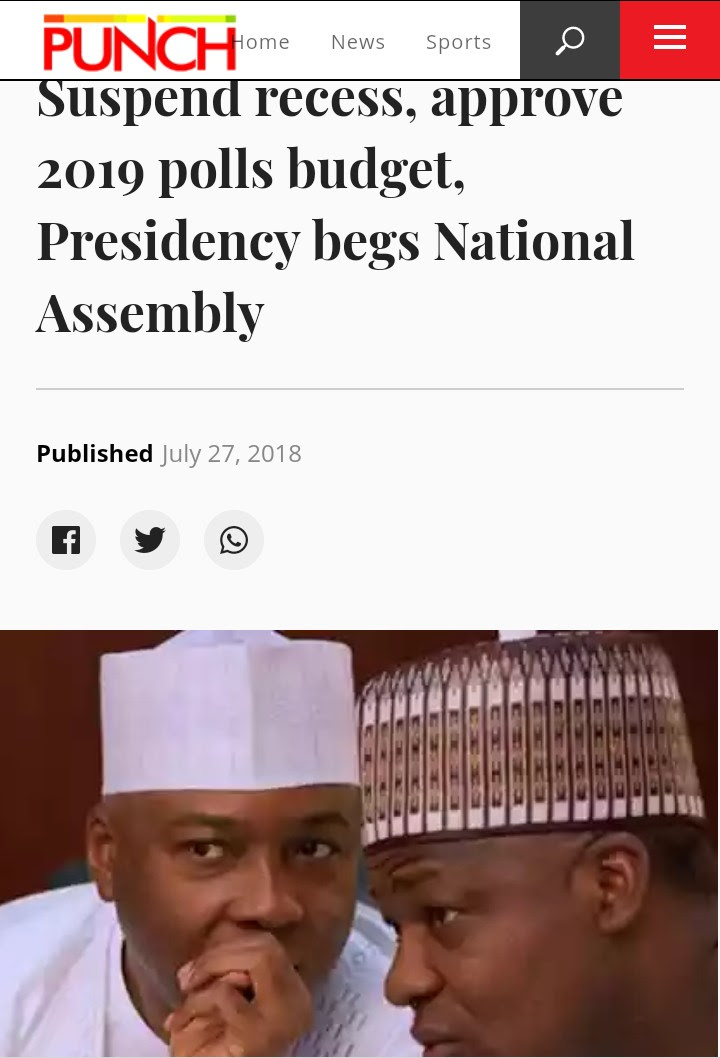 Suspend Recess, Approve 2019 Election Budget – Presidency Begs NASS