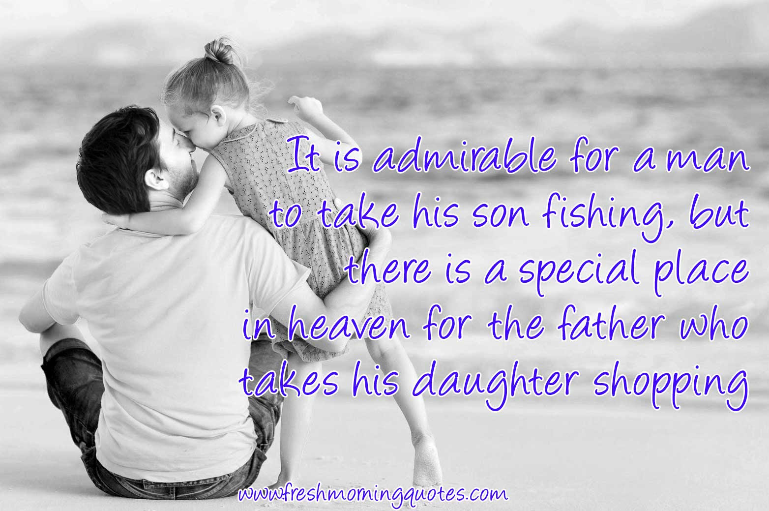 50 Sweetest Father Daughter Quotes with Images ...