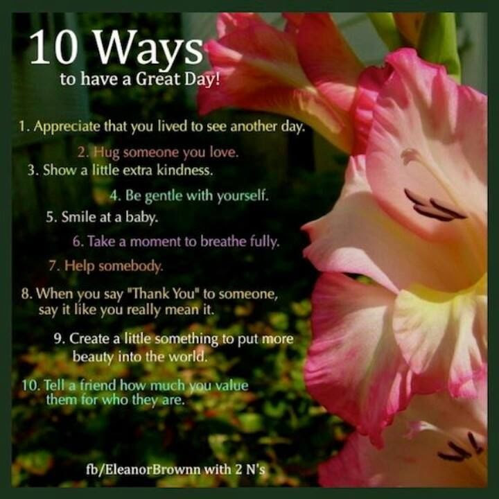 10 Ways To Have A Great Day Pictures Photos And Images For