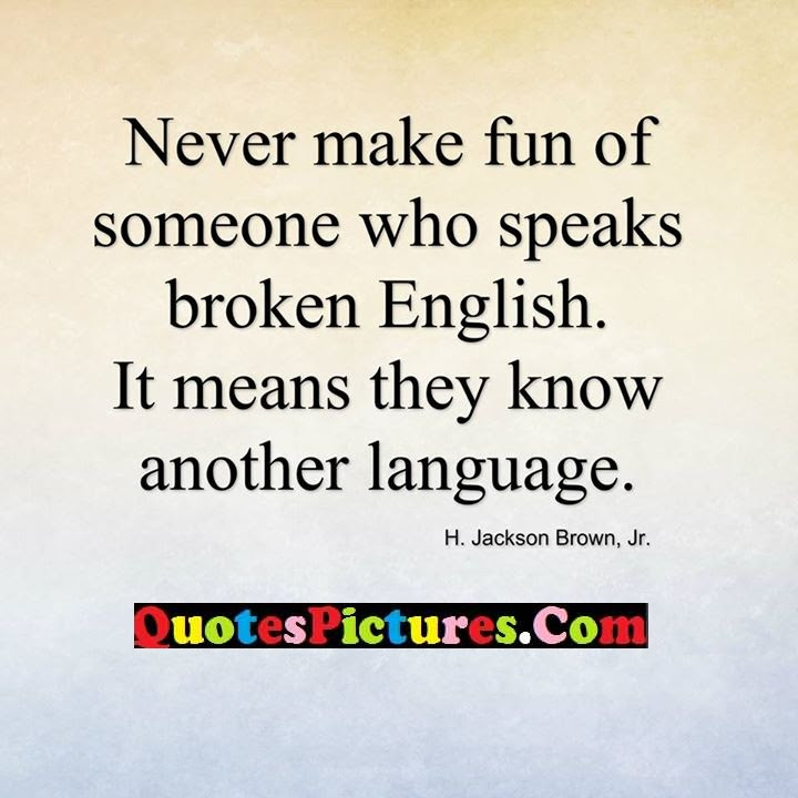 Great Thoughts Quote About Another Language Quotespicturescom