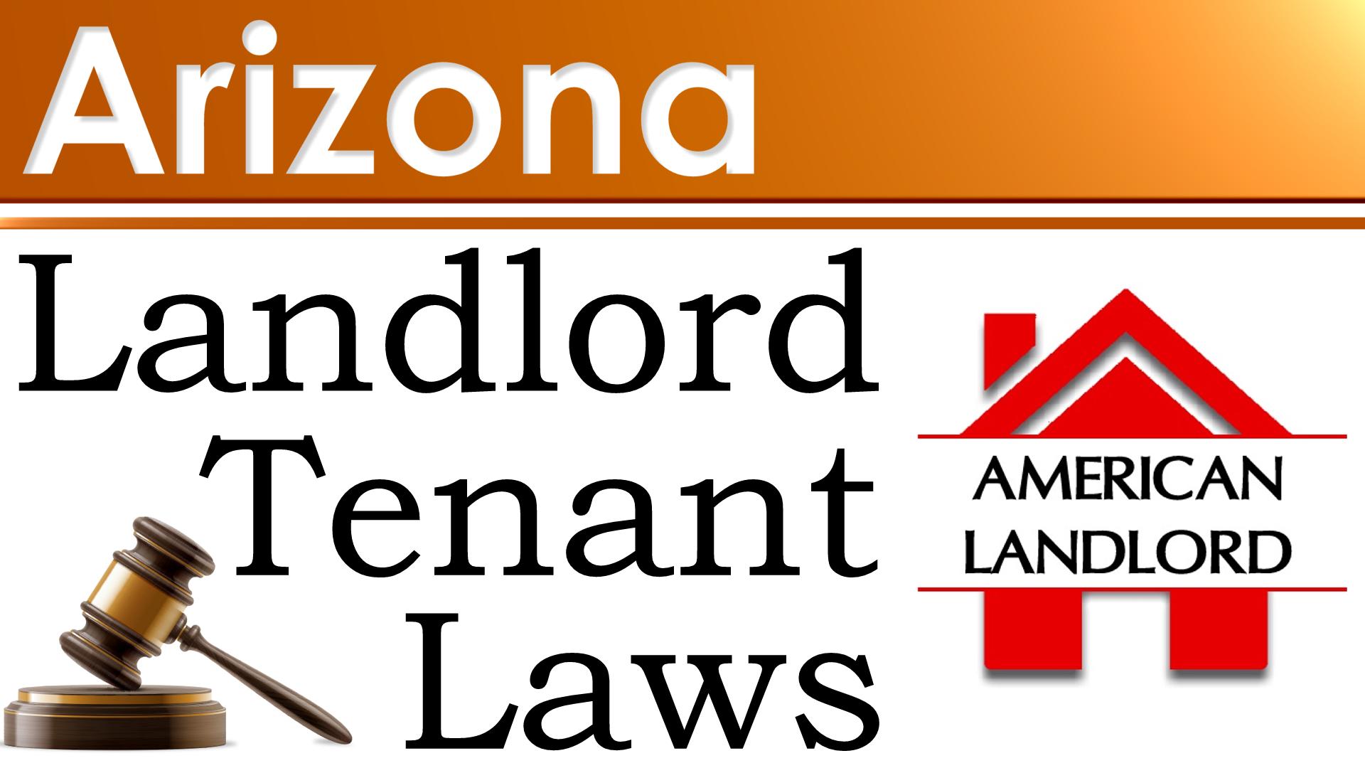 Arizona Landlord-Tenant Laws - American Landlord
