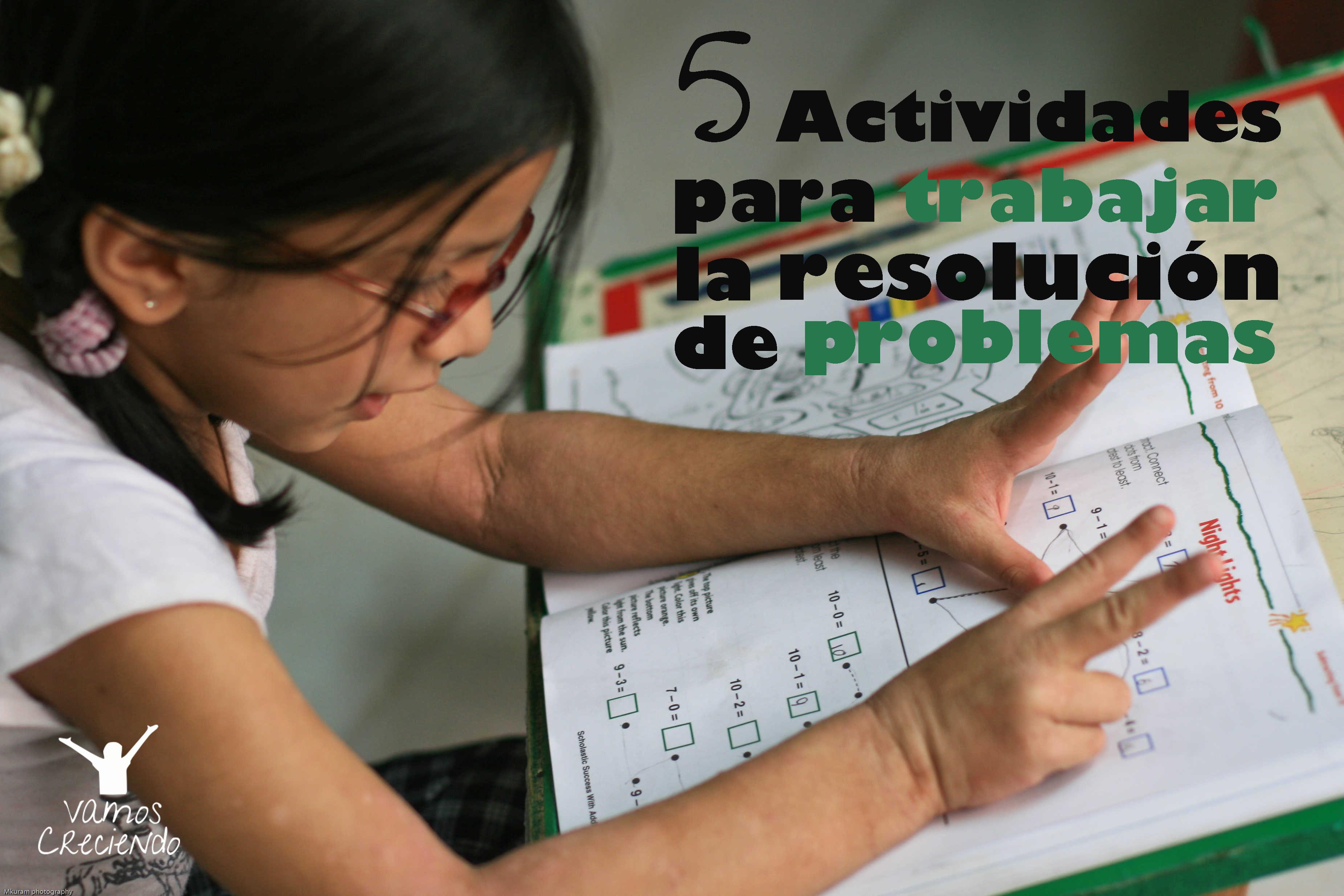 5 Actividades Para Trabajar La Resolucion De Problemas Y El Calculo Vamos Creciendovamos Creciendo