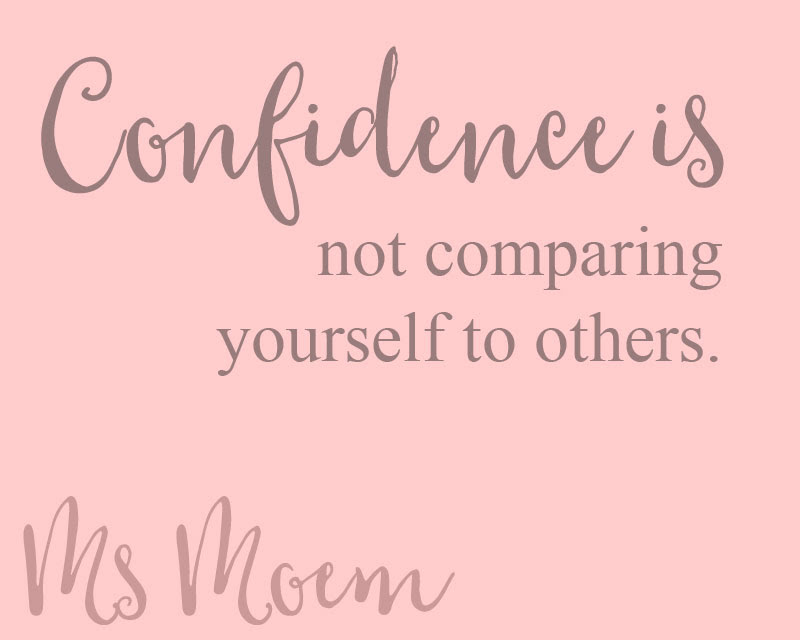 Confidence Quotes Not Comparing Yourself To Others Ms Moem Poems