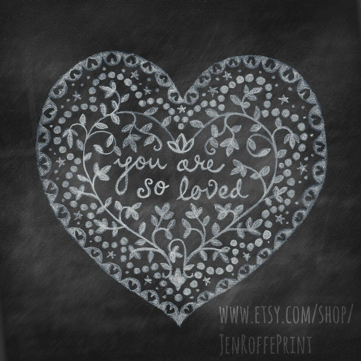 So Loved - Chalkboard valentine typography print