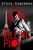 The Killing Ploy by Steve Haberman