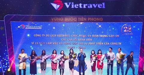 Vinh danh cán bộ nhân viên đồng hành cùng Vietravel trong suốt 15 năm | Vietravel