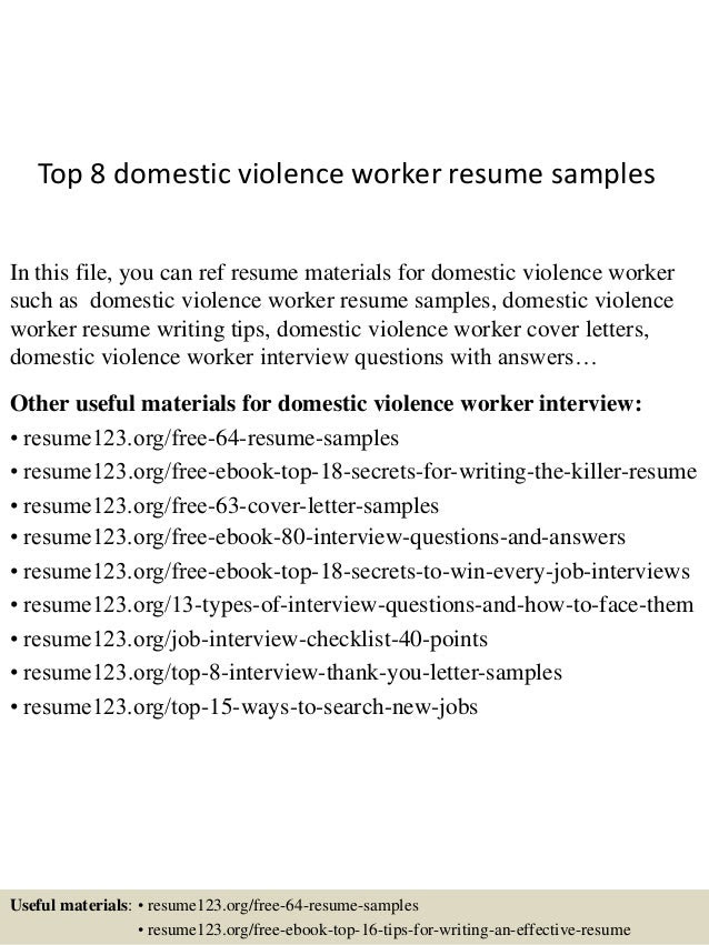 Top 8 Domestic Violence Worker Resume Samples