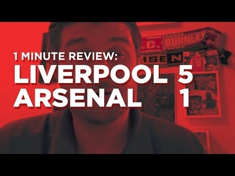 Arsenal v. Liverpool One Minute Review
