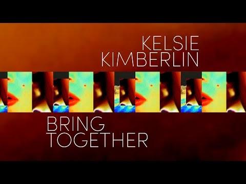 Kelsie Kimberlin - Bring Together - (Official music video, VJ Version)