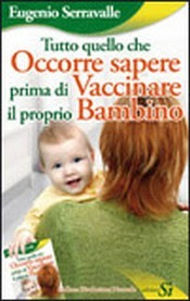 http://www.librisalus.it/libri/occorre_sapere_vaccinare_bambino.php