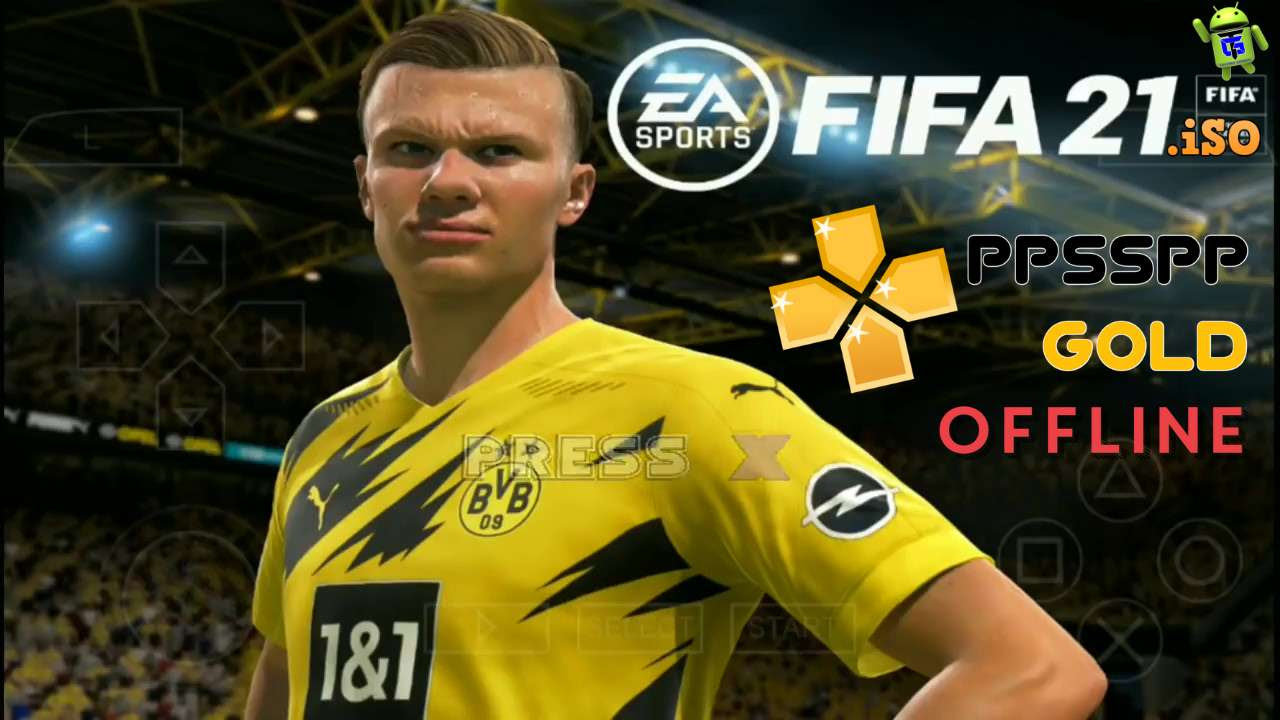 FIFA 21 PPSPP Android Offline HD Graphics Download ...