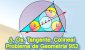 Problema de Geometría 952: Triangulo, Incentro, Circuncentro, Circunferencias Iguales, Tangentes, Puntos Colineales
