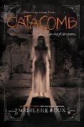 http://www.barnesandnoble.com/w/catacomb-madeleine-roux/1120871991?ean=9780062364050