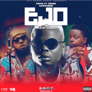 Download Music Mp3:- Harmonize Ft Timaya And Peppa – Ejo