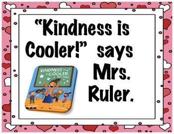 Kindness IS Cooler, Mrs. Ruler Project