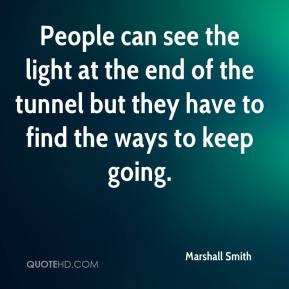 Tunnel Quotes Page 1 Quotehd