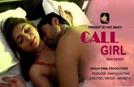 Call Girl (2020) - Hot Masti WEB Series Season 1 Complete
