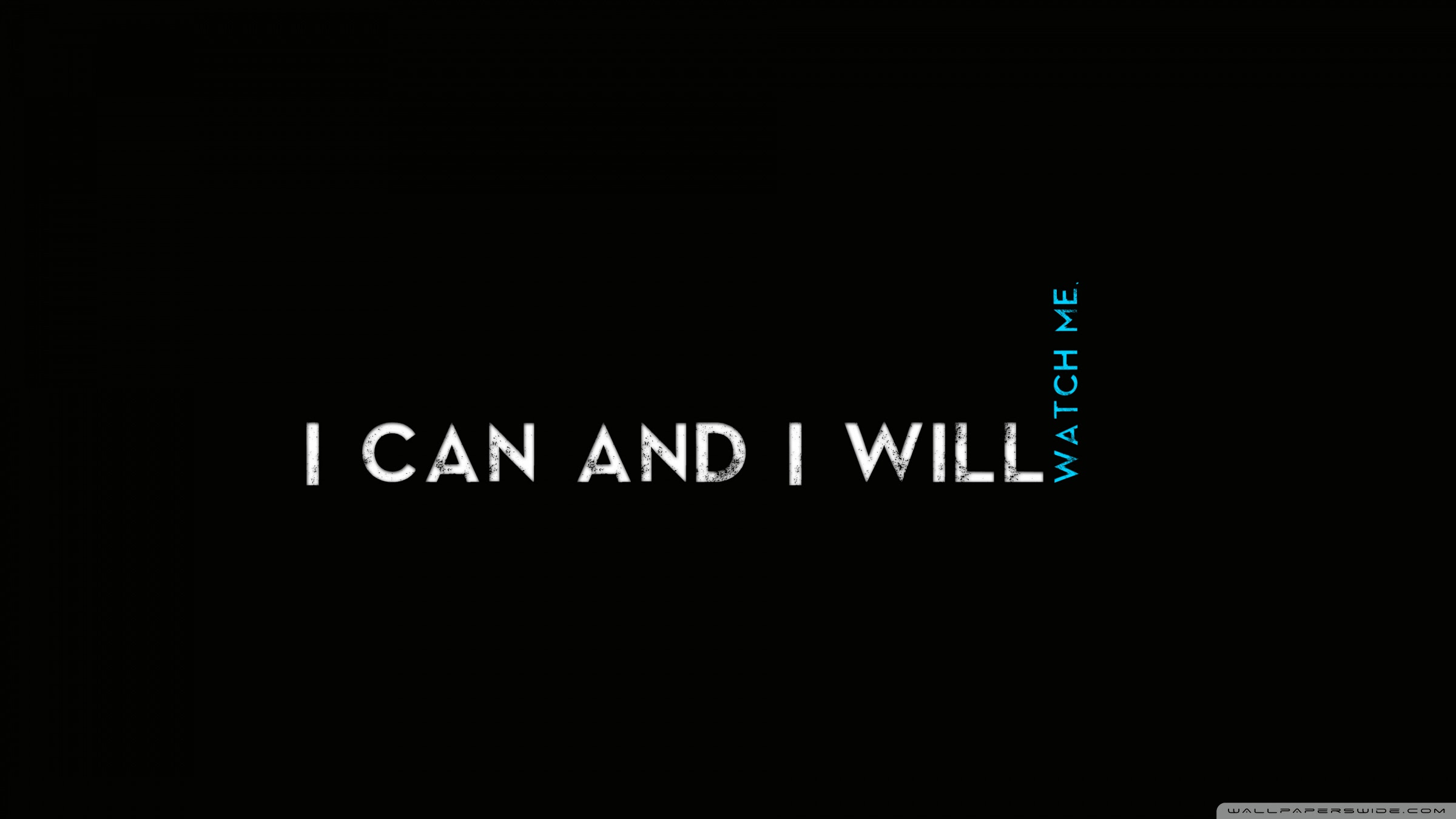 Quotes I Can And I Will 4k Hd Desktop Wallpaper For 4k Ultra Hd