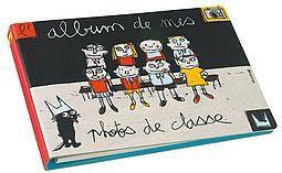 Lalbum De Mes Photos De Classe Dessiné Par 100drine Le