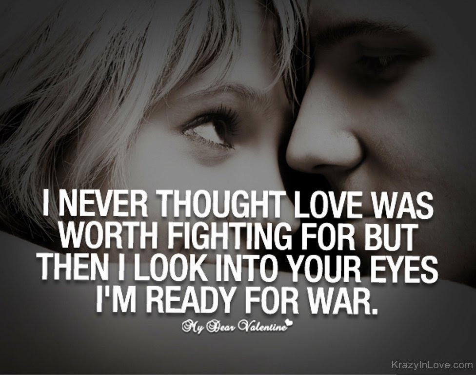 Quotes About Fighting For Love 82 Quotes