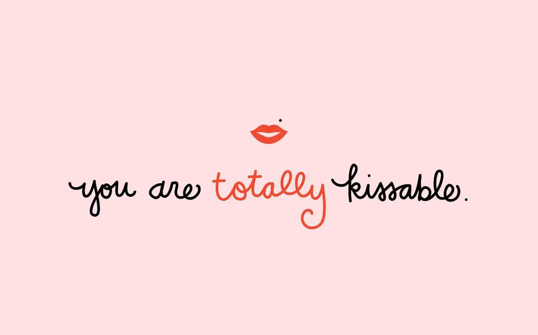 1-You-Are-Totally-Kissable-Wallpaper