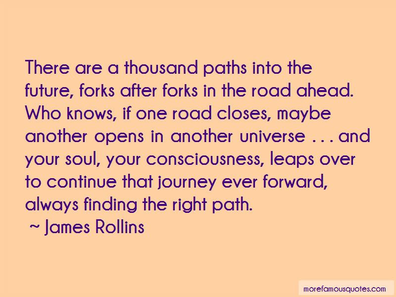 Quotes About Finding The Right Path Top 11 Finding The Right Path