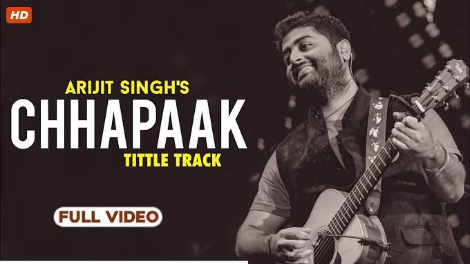 chhapaak song lyrics- arijit sing | dipika padukone-chaapaak - arijit sing Lyrics