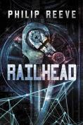 Title: Railhead, Author: Philip Reeve