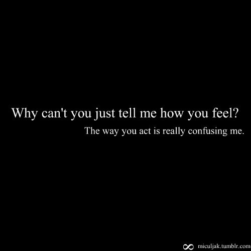 Quotes About How You Feel 508 Quotes