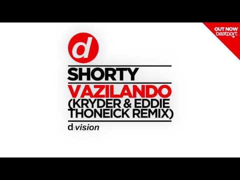 Shorty - Vazilando (Kryder & Eddie Thoneick Remix)
