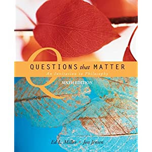 Questions That Matter: An Introduction to Philosophy