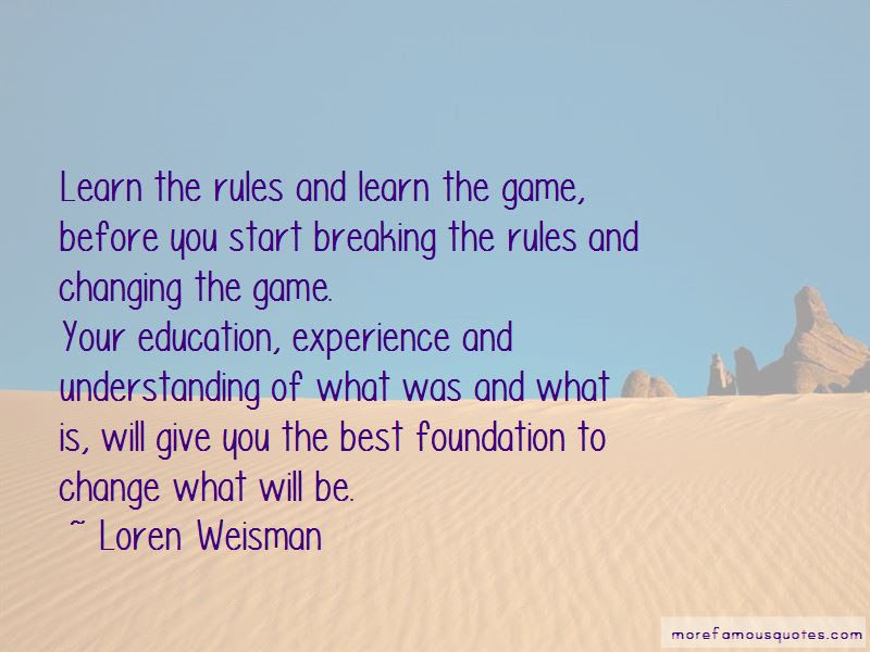 Quotes About Changing The Rules Of The Game Top 9 Changing The