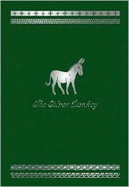 The Silver Donkey by Sonya Hartnett: Book Cover