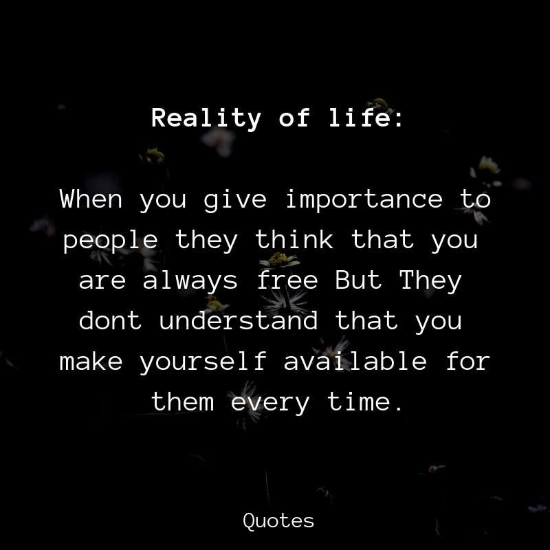 Reality Reality Of Life Quotes
