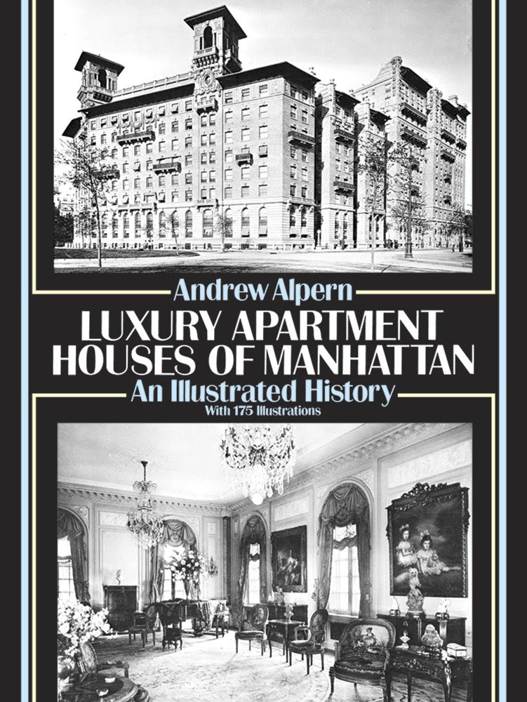 Luxury Apartment Houses of Manhattan: An Illustrated History ...