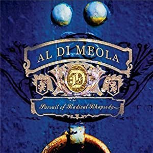 Al Di Meola - Pursuit Of Radical Rhapsody cover