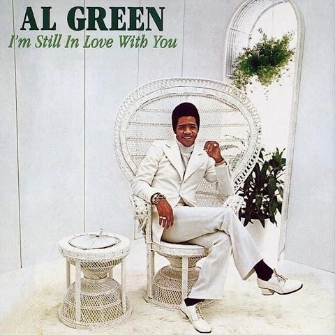 I M Still In Love With You Lyrics Al Green