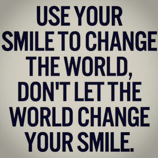 Use Your Smile To Change The World Pictures Photos And Images For
