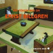 Bokomslag Min första bok om Ernst Billgren (kartonnage)