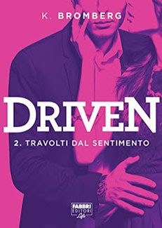 Driven. Travolti dal Sentimento