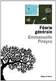 Féerie générale par Emmanuelle Pireyre