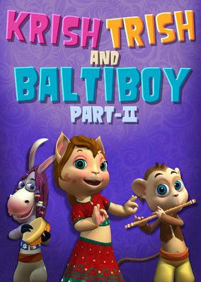 Krish Trish and Baltiboy: Part II