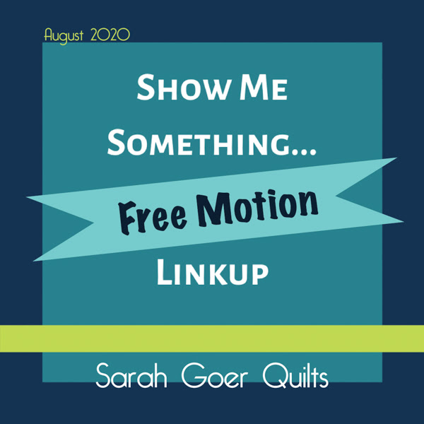 Show Me Something Free Motion linkup