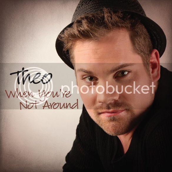 Theo - When You're Not Around photo TheoWhenYoureNotAroundCOVER_zps139e680b.jpg