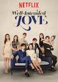 Well-Intended Love - Season 1
