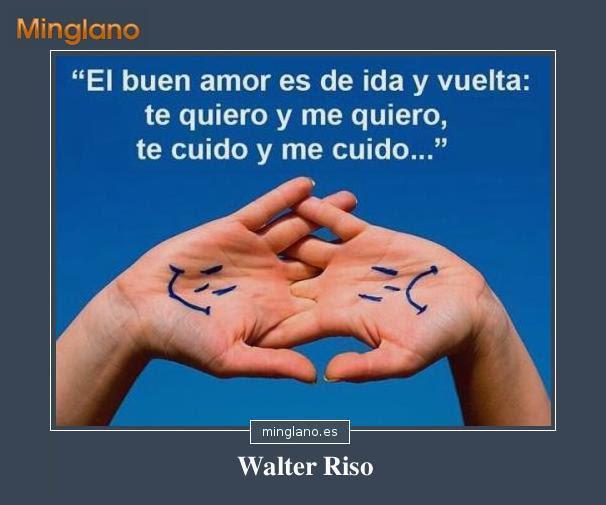 Frases De Walter Riso Sobre El Amor