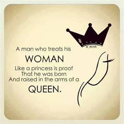 Treat Like A Queen Quotes