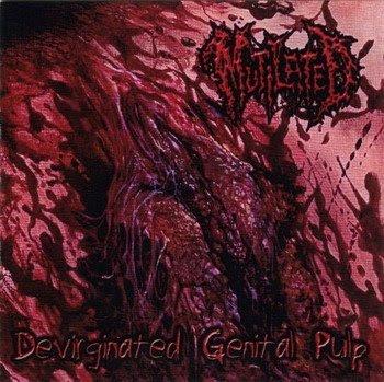 Mutilated - Devirginated Genital Pulp