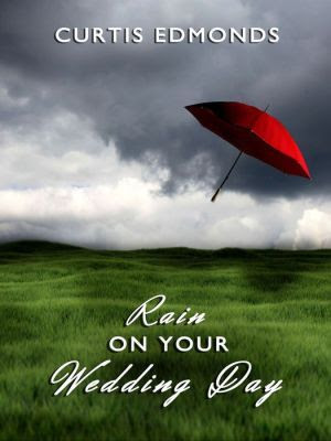 Rain On Your Wedding Day Quote